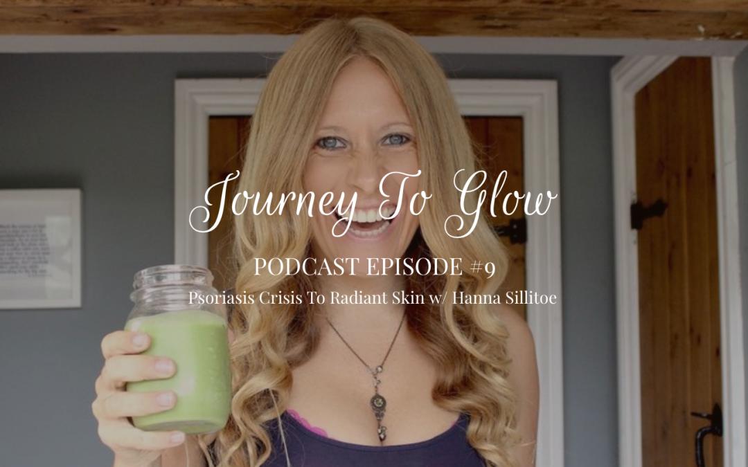 JTG #9 How to Heal Psoriasis Eczema Naturally Hanna Sillitoe