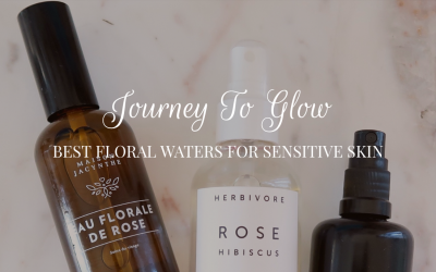 Best Floral Waters For Sensitive Skin