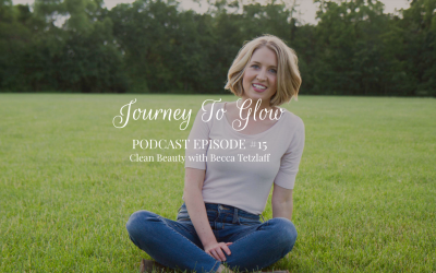 Clean Beauty with Becca Tetzlaff