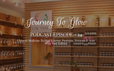 JTG #24 Chinese Medicine To Heal Eczema, Psoriasis, Rosacea & Acne With Toni Balfour