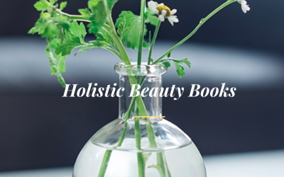 15 Favorite Holistic Beauty & Wellness Books